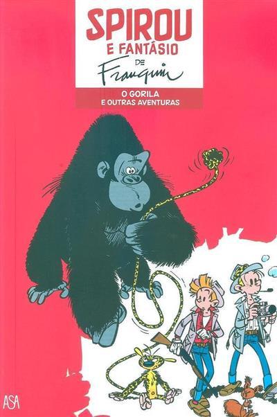 O gorila e outras aventuras (A. Franquin)