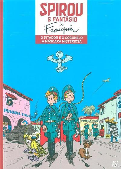 O ditador e o cogumelo ; (A. Franquin)