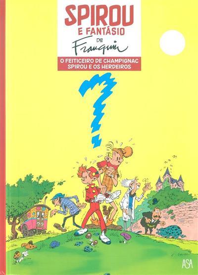O feiticeiro de Champinac ; (A. Franquin)