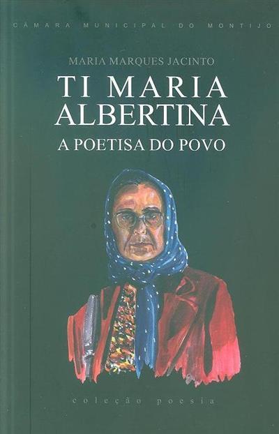 Ti Maria Albertina, a poetisa do povo (Maria Marques Jacinto)