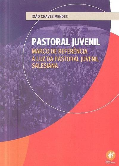 Pastoral juvenil (João Chaves Mendes)
