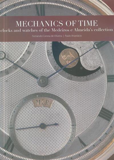 Mechanics of time (Fernando Correia de Oliveira, Paulo Anastácio)