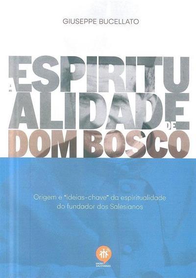 Espiritualidade de Dom Bosco (Giuseppe Bucellato)