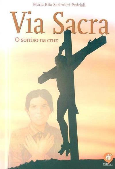 Via Sacra (Maria Rita Scrimieri Pedriali)