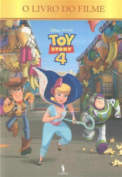 Toy Story 4, o livro do filme (adapt. Carla Teixeira Pinheiro)