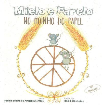 Mielo e farelo no moinho do papel (Patrícia Sabina de Almeida Monteiro)