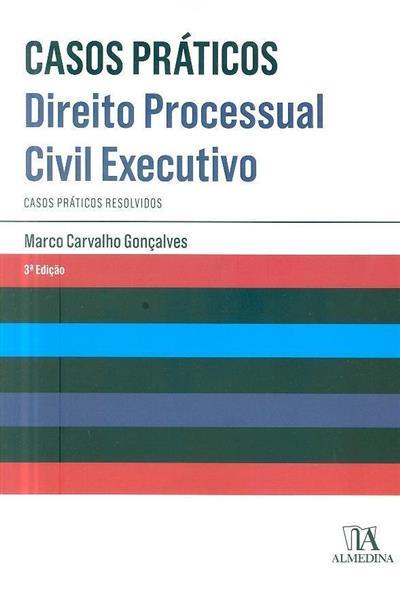 Direito processual civil executivo (Marco Carvalho Gonçalves)