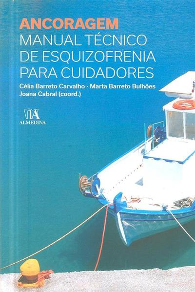 Ancoragem (coord. cient. Célia Barreto Carvalho, Marta Barreto Bulhões, Joana Cabral)