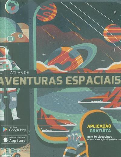 Atlas de aventuras espaciais (texto Anne McRae)