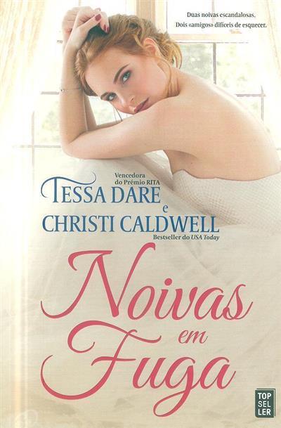 Noivas em fuga (Tessa Dare, Christi Caldwell)