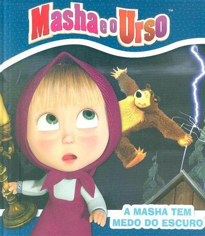 Masha tem medo do escuro (Natacha Godeau)