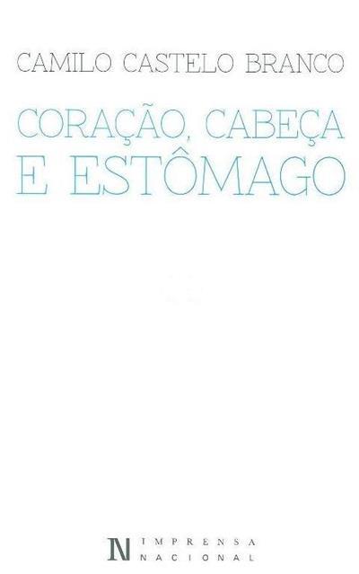 Coração, cabeça e estômago (Camilo Castelo Branco)