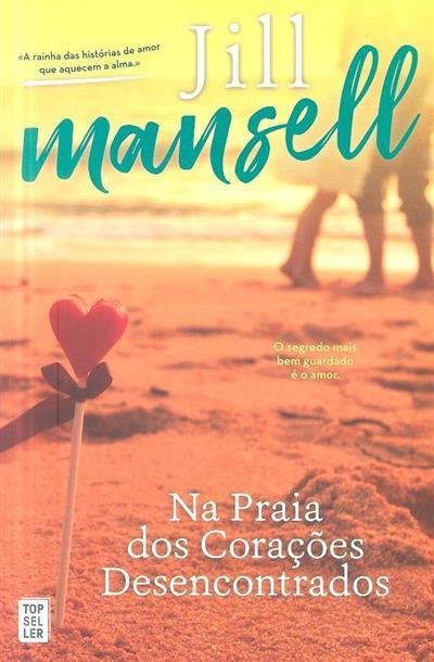 Na praia dos corações desencontrados (Jill Mansell)