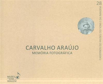 Carvalho Araújo (coord. Vítor Nogueira)