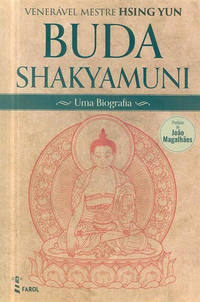 Buda Shakyamuni, uma biografia (Hsing Yun)