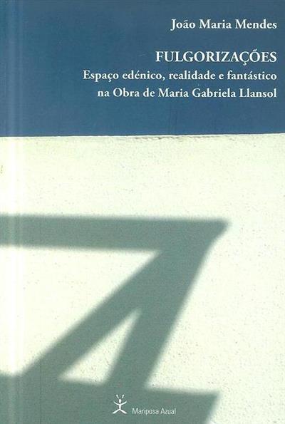 Fulgorizações (João Maria Mendes)