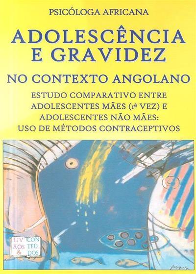Adolescência e gravidez no contexto angolano (Amélia de Almeida)