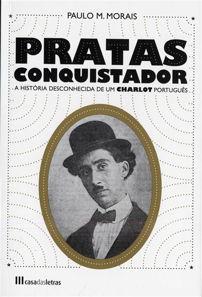 Pratas conquistador (Paulo M. Morais)