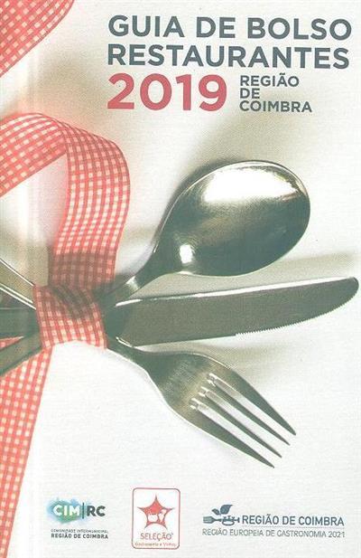 Guia de bolso restaurantes, 2019 (Comunidade Intermunicipal da Região de Coimbra)