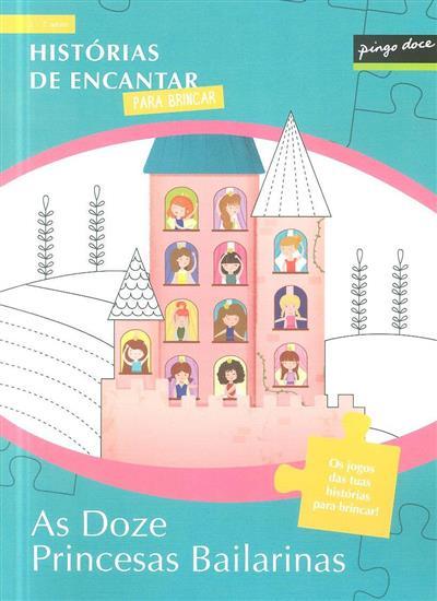 As doze princesas bailarinas (il. Martins Elsa)