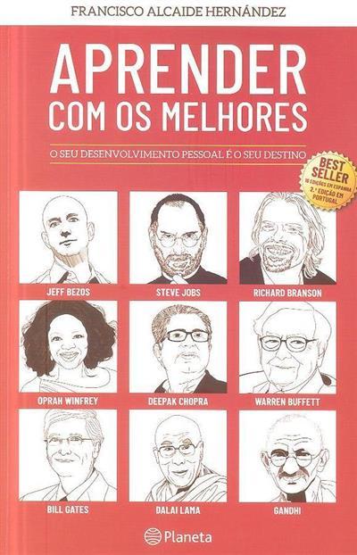 Aprender com os melhores (Francisco Alcaide Hernández)