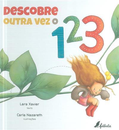 Descobre outra vez o 1 2 3 (Lara Xavier)