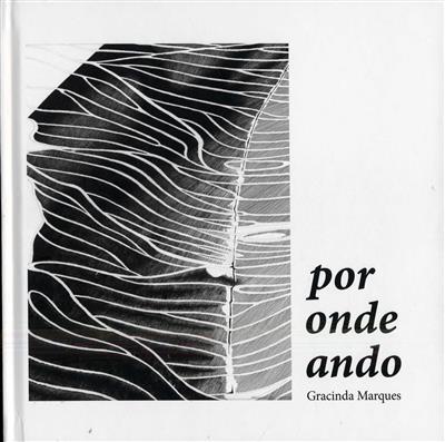 Por onde ando, o Douro de Gracinda Marques (coord. Fernando Seara)