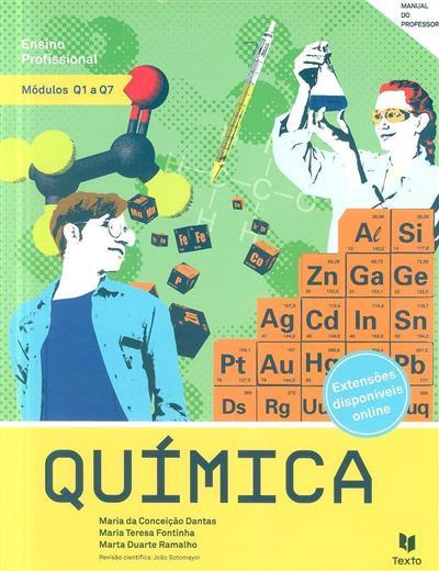 Química (Maria da Conceição Dantas, Maria Teresa Fontinha, Marta Duarte Ramalho)