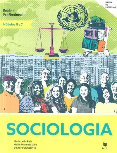 Sociologia (Maria João Pais, Maria Manuela Góis, Belmiro Gil Cabrito)