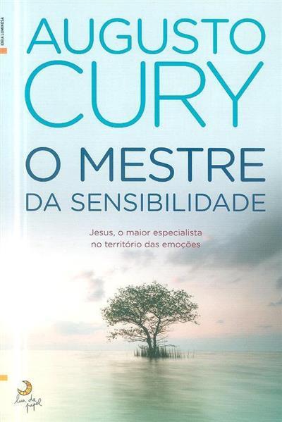 O mestre da sensibilidade (Augusto Cury)
