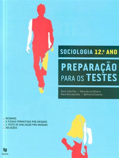 Sociologia 12º ano (Maria João Pais... [et al.])