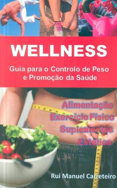 Wellness (Rui Manuel Carreteiro)