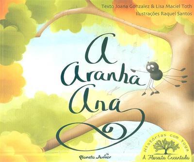 A aranha Ana (Joana Gonzalez, Lisa Maciel Toth)
