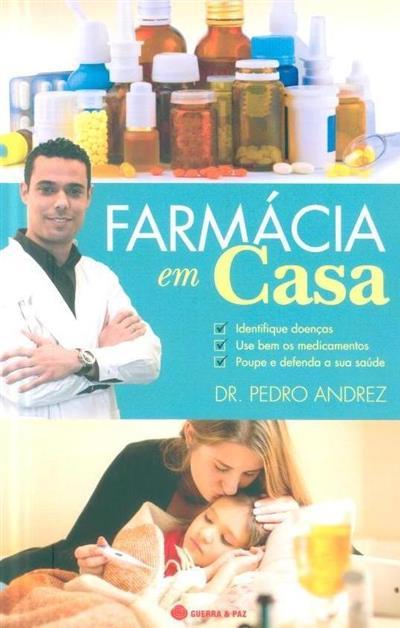 Farmácia em casa (Pedro Andrez)