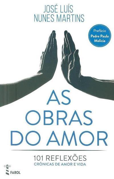 As obras do amor (José Luís Nunes Martins)