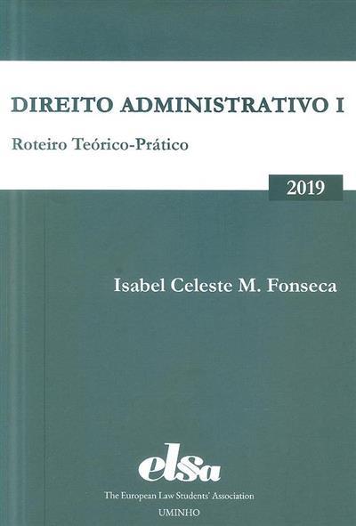 Direito administrativo 1 (Isabel Celeste M. Fonseca)