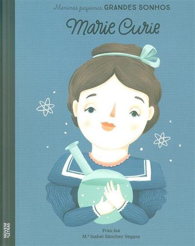 Marie Curie (M.ª Isabel Sánchez Vegara)