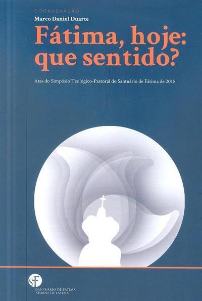 Fátima, hoje (coord. Marco Daniel Duarte)