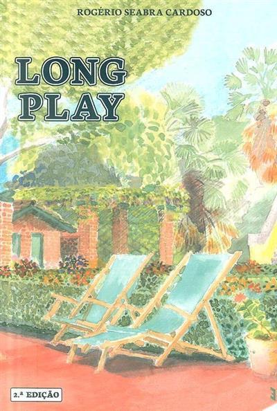 Long play (Rogério Seabra Cardoso)