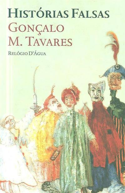 Histórias falsas (Gonçalo M. Tavares)