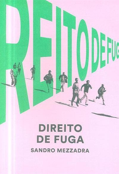 Direito de fuga (Sandro Mezzadra)