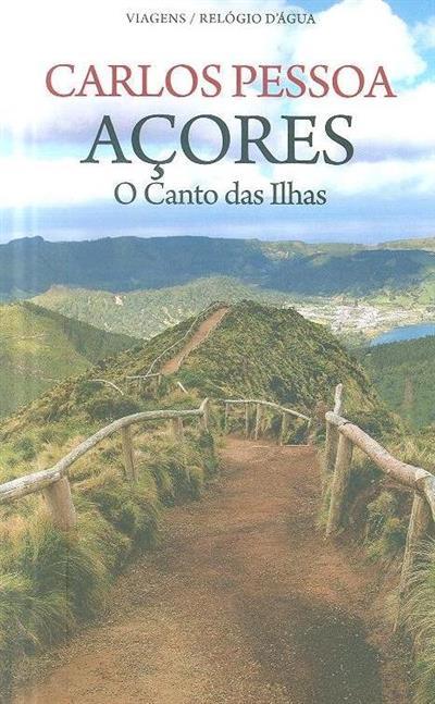 Açores, o canto das ilhas (Carlos Pessoa)