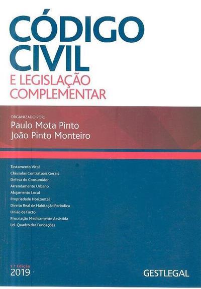 Código civil e legislação complementar (org. Paulo Mota Pinto, João Pinto Monteiro)