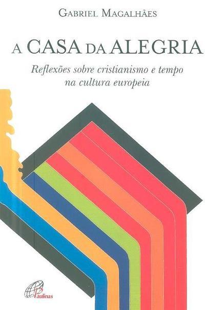A casa da alegria (Gabriel Magalhães)