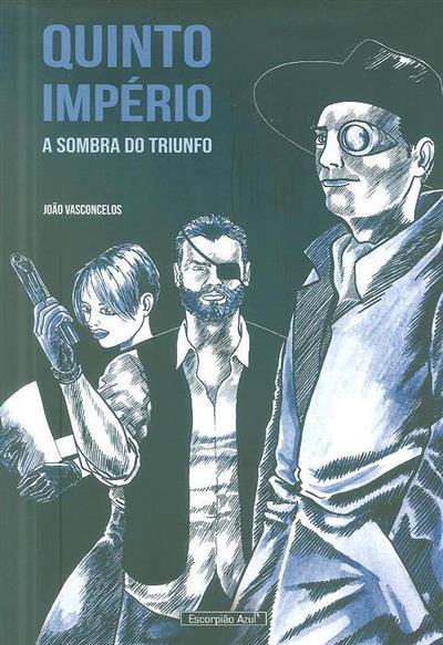 A sombra do triunfo (João Vasconcelos)