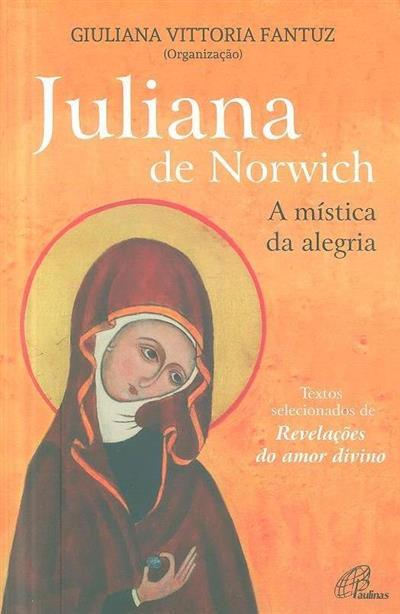 Juliana de Norwich (org. Giuliana Vittoria Fantuz)
