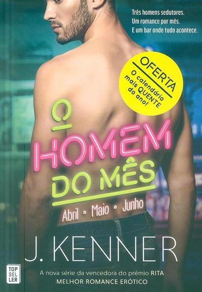 O homem do mês (J. Kenner)