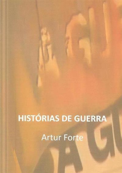 Histórias de guerra (Artur Forte)