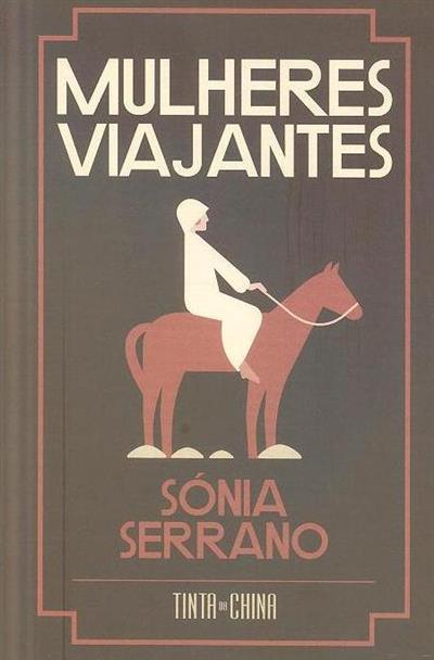 Mulheres viajantes (Sónia Serrano)