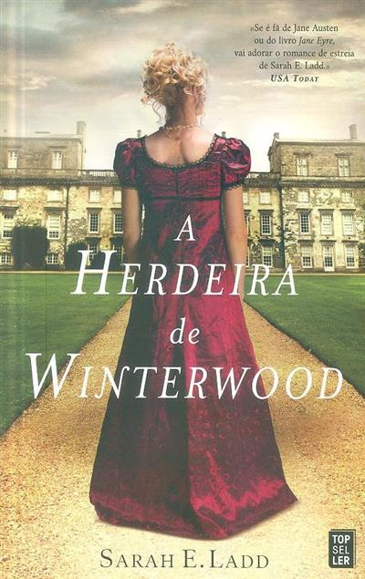 A herdeira de Winterwood (Sarah E. Ladd)